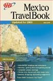 Travel Book Mexico 2003, AAA Staff, 1562519484