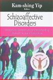 Schizoaffective Disorders, Kam-shing Yip, 1604569484