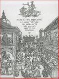 Nati sotto Mercurio : Le architetture del mercante nel Rinascimento Fiorentino, Battilotti, Donata and Belli, Gianluca, 8859609488