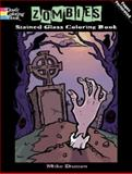 Zombies Stained Glass Coloring Book, Michael Dutton, 048647948X