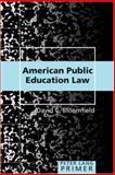 American Public Education Law Primer, Bloomfield, David C., 0820479489