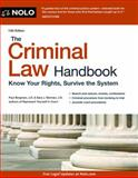 The Criminal Law Handbook, J.D., Paul Bergman and J.D., Sara J Berman, 1413319483