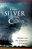 Every Silver Lining Has a Cloud, Scott Stevens, 1479759481