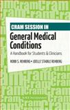Cram Session in General Medical Conditions 1st Edition