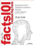 Outlines and Highlights for Current Diagnosis and Treatment in Psychiatry by Michael H Ebert, Cram101 Textbook Reviews Staff, 1614909482