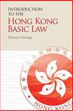 Introduction to the Hong Kong Basic Law, Gittings, Danny, 9888139487