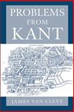 Problems from Kant, Van Cleve, James, 0195169484