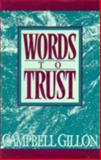 Words to Trust, Campbell Gillon, 0389209481