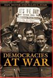 Democracies at War, Reiter, Dan and Stam, Allan C., 0691089485