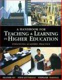 A Handbook for Teaching and Learning in Higher Education : Enhancing Academic Practice, Fry, Heather and Ketteridge, Steve, 0749429488