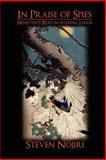 In Praise of Spies, Steven Nojiri, 147011948X