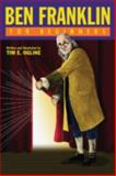 Ben Franklin for Beginners, Tim E. Ogline, 193438948X