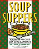 Soup Suppers, Arthur Schwartz, 0060969482
