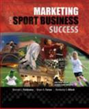 Marketing for Sport Business Success 9780757579486