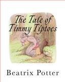 The Tale of Timmy Tiptoes, Beatrix Potter, 1492819484