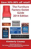 The Furniture Factory Outlet Guide, 2014 Edition, Kimberly Causey, 1888229489