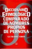 Diccionario Etimológico Comparado de Nombres Propios de Persona 9789681659486