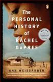 The Personal History of Rachel Dupree, Ann Weisgarber, 0143119486