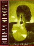 Human Memory : Theory and Practice, Baddeley, Alan D., 0205279481