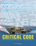 Critical Code : Software Producibility for Defense, Advancing Software-Intensive Systems Producibility Committee and National Research Council Staff, 0309159482