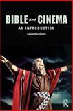 Bible and Cinema : An Introduction, Reinhartz, Adele, 0415779480