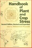 Handbook of Plant and Crop Stress, Pessarakli, Mohammad, 0824719484