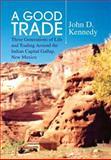 A Good Trade, John D. Kennedy, 1436399483