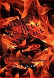 Halfway to Hell and Back, Gary N. Laursen, 146289948X