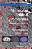 Mammalian Artificial Chromosomes : Methods and Protocols, , 1489939482
