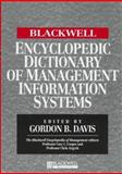 The Blackwell Encyclopedic Dictionary of Management of Information Systems, , 1557869480
