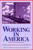 Working in America : A Humanities Reader, , 0268019487