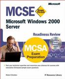MCSE Microsoft Windows 2000 Server Readiness Review; Exam 70-215, Microsoft Official Academic Course Staff and Sheldon, Robert, 0735609489
