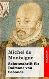 Schutzschrift Für Raimond Von Sebonde, Michel de Montaigne, 1484049489