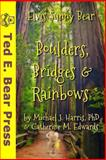 Boulders, Bridges and Rainbows (Black and White Interior), Michael Harris and Catherine Edwards, 1493649485