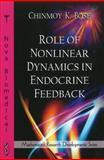 Role of Nonlinear Dynamics in Endocrine Feedback, Chinmoy K. Bose, 1607419483