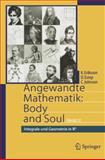 Angewandte Mathematik - Body and Soul : Integrale und Geometrie in Irn, Eriksson, K. and Estep, D., 3642319483