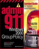 Admin911 : Windows 2000 Group Policy, Jennings, Roger, 0072129484
