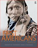 First Americans : A History of Native Peoples, Townsend, Kenneth W. and Nicholas, Mark A., 0132069482