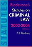 Statutes on Criminal Law, 2003-2004, , 0199259488