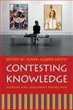 Contesting Knowledge : Museums and Indigenous Perspectives, , 0803219482