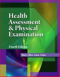Health Assessment and Physical Examination (Book Only), Estes, Mary Ellen Zator, 1111319480