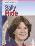 Sally Ride, Elizabeth Raum, 1403469482