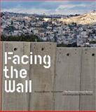 Facing the Wall, Avinoam Shalem, Gerhard Wolf, 3865609481