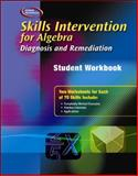 Skills Intervention for Algebra : Diagnosis and Remediation, McGraw-Hill Education, 0078299497