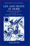 Life and Death at Work 9780306439490