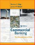 Commercial Banking : The Management of Risk, Gup, Benton E. and Fraser, Donald R., 0471469491