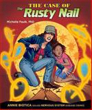The Case of the Rusty Nail, Michelle Faulk, 0766039498
