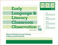Early Language and Literacy Classroom Observation Tool, K-3 (ELLCO K-3), Smith, Miriam/V and Brady, Joanne P., 155766949X