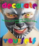 Decorate Yourself, Tom Andrich, 1895569494