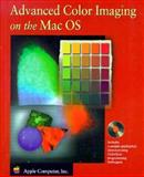 Advanced Color Imaging on the Mac OS, Apple Computers, Inc. Staff, 020148949X